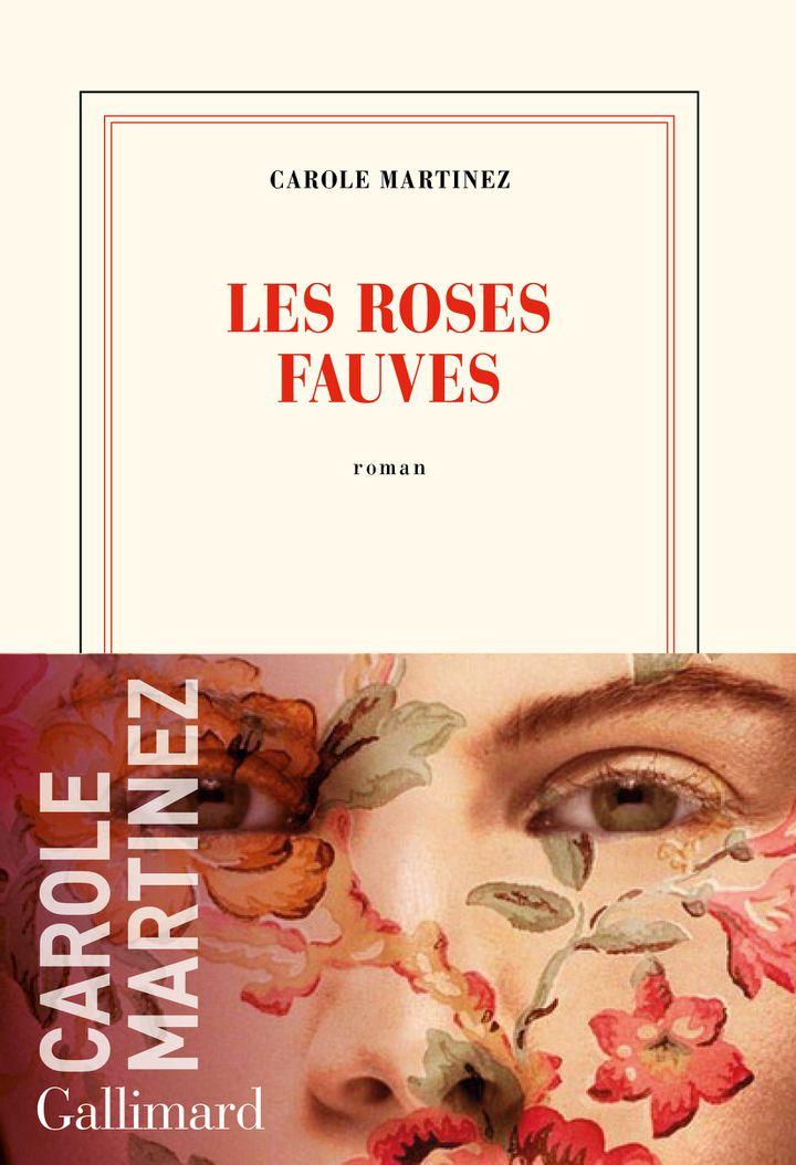 """Couverture du roman """"Les roses fauves"""", de Carole Martinez, août 2020 (GALLIMARD)"""