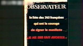 Avortement : le « manifeste des 343 », aux origines d'une lutte (FRANCEINFO)