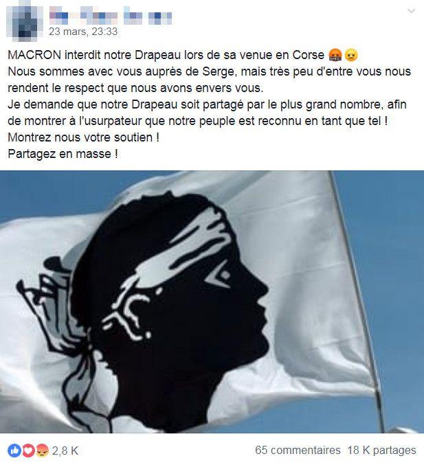 """Un message publié sur Facebook le 23 mars 2019 affirme qu'Emmanuel Macron a """"interdit"""" les drapeaux corses lors de sa prochaine visite sur l'île. (FACEBOOK)"""