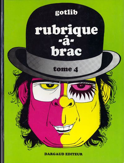 "Gotlib ""Rubrique-à-Brac, Tome 4"" (1973) (Gotlib / Dargaud)"