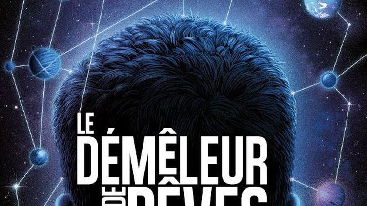 """""""Le démêleur de rêves"""", de C. Rozenfeld (ScriNeo)"""