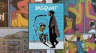 """La couverture de la biographie dessinée """"Basquiat"""" sur le peintre new-yorkais, de Julian Voloj et Soren Mosdal, sorti en France le 5 février 2020 aux éditions Soleil. (JULIAN VOLOJ - SOREN MOSDAL (COURTESY EDITION SOLEIL PROD))"""