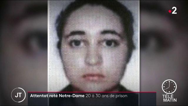 Tentative d'attentat de Notre-Dame : des peines lourdes pour les deux principales accusées