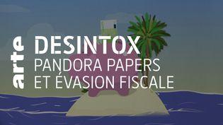 Pandora Papers : non, ce ne sont pas 11 300 de dollars qui ont échappé à l'impôt dans les pays d'origine. (ARTE/2P2L)