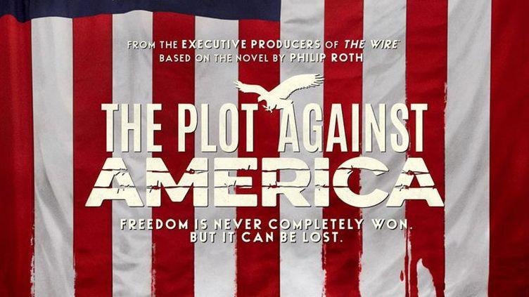 """L'affiche de la série """"The Plot Against America"""" disponible à partir du 17 mars sur OCS. (HBO)"""