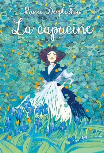 """Couverture de """"La capucine"""", de Marie Desplechin (L'école des loisirs, 2020)"""