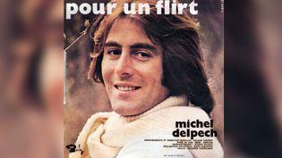 """Le 45 tours de """"Pour un flirt"""" de Michel Delpech. (DR)"""