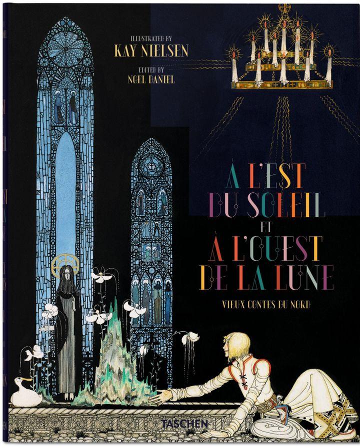 """Kay Nielsen : """"A l'est de la Lune, à l'ouest du soleil"""" (1re de couverture)  (Taschen)"""