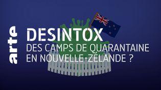 Désintox. Nouvelle-Zélande : non, il n'y a pas de camp de quarantaine pour les personnes atteintes de la Covid-19 (ARTE/2P2L)