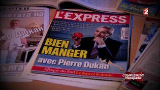 Complément d'enquête. Dukan : un régime bien trop riche (FRANCE 2 / FRANCETV INFO)