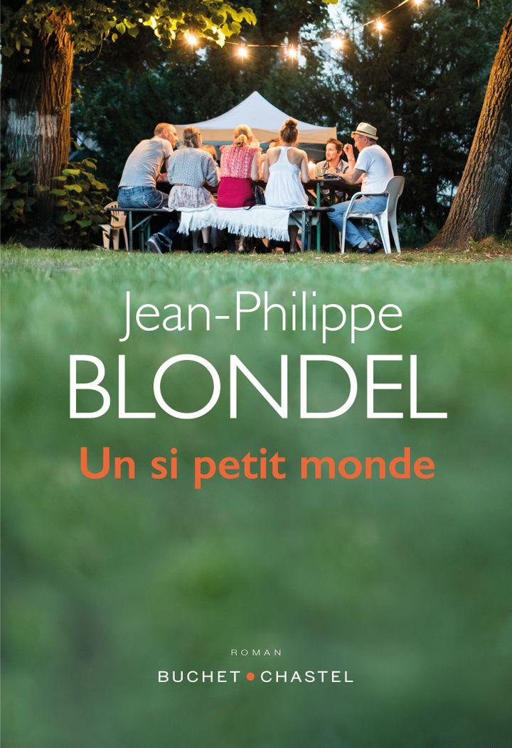 """Couverture de """"Un si petit monde"""", de Jean-Philippe Blondel (@ Buchet Chastel)"""