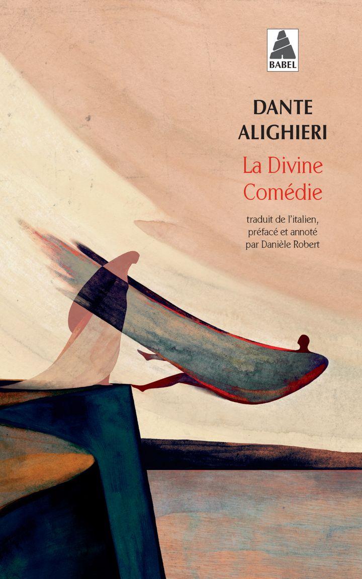 """Couverture de """"La Divine Comédie"""", de Dante Alighieri, traduit de l'italien par Danièle Robert, Babel - Actes Sud, mars 2021 (Actes Sud - Babel)"""