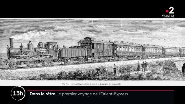 Dans le rétro : les débuts de l'Orient Express