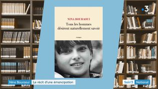 La couverture du livre de Nina Bouraoui (France 3)