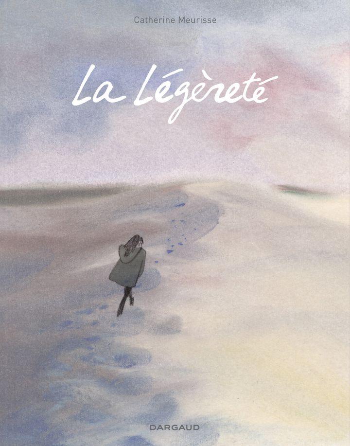 """""""La légèreté"""" de Catherine Meurisse.  (Dargaud)"""