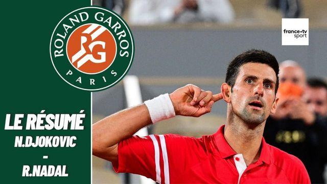 Les meilleurs moments du match Rafael Nadal - Novak Djokovic