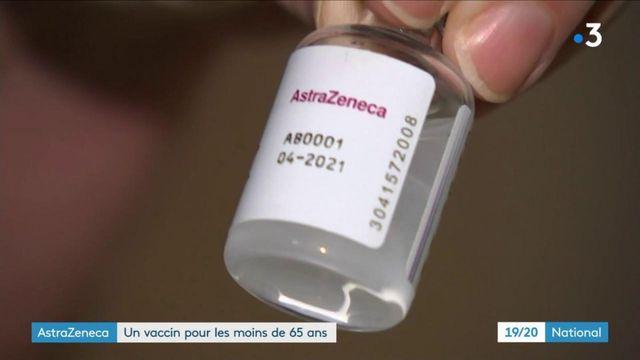 Covid-19 : le vaccin AstraZeneca est recommandé pour les personnes de moins de 65 ans