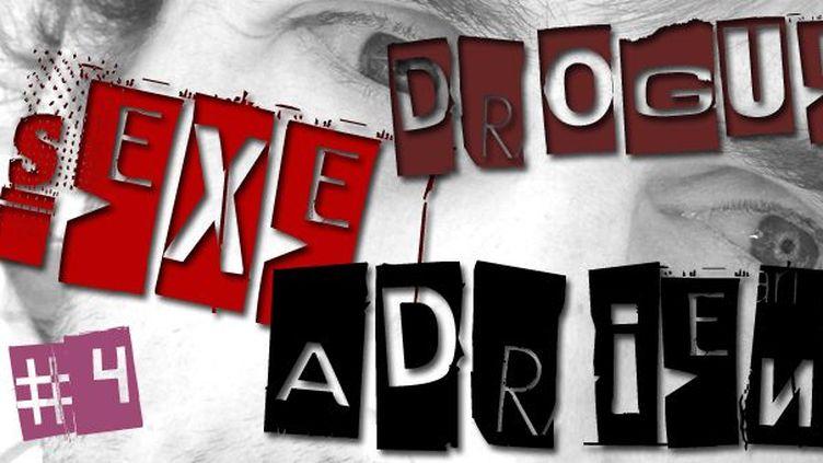 Sexe, drogue & Adrien #4  (web / France 3 Côte d'Azur)