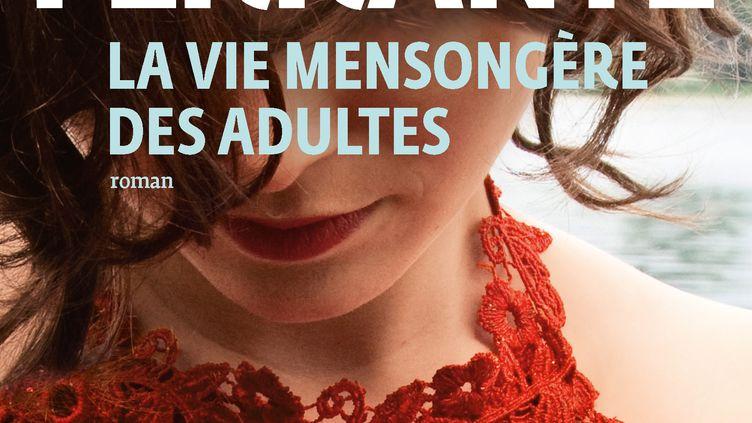 Couverture de La vie mensongère des adultes, Elena Ferrante, juin 2020 (GALLIMARD)