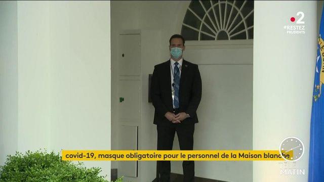 Coronavirus : aux États-Unis, le port du masque devient obligatoire pour le personnel de la Maison Blanche