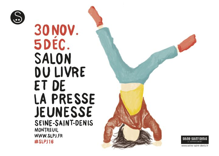 Affiche du Salon du livre et de la presse jeunesse de Montreuil 2016  (SLPJ)
