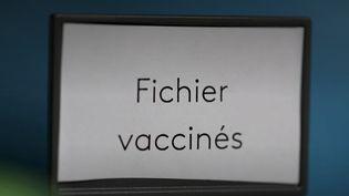 vaccinés fichier (FRANCEINFO)