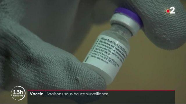 Coronavirus : une livraison du vaccin Pfizer-BioNTech sous haute surveillance en France