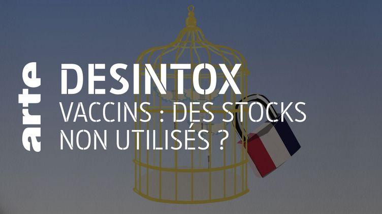 Désintox. Covid-19 : un point sur la distribution des vaccin en France (ARTE/2P2L)