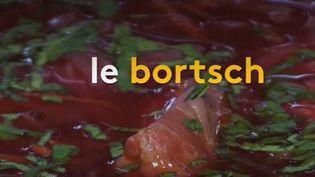 Le Bortsch : une spécialité culinaire venue d'Ukraine ou de Russie ? (FRANCEINFO)