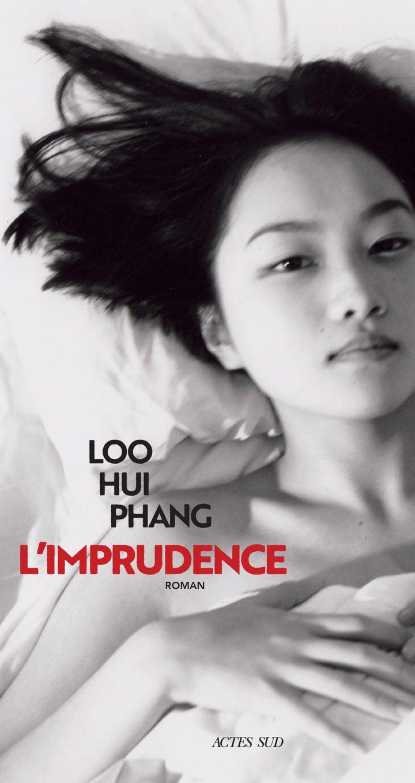 "Couverture de ""L'imprudente"", de Loo Hui Phang (Actes Sud)"