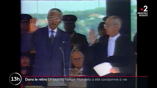 Dans le rétro : le jour où Nelson Mandela a été condamné à vie
