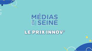 Le Prix Innov Médias en Seine (FRANCEINFO / RADIOFRANCE)