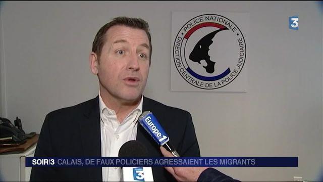 Calais : les faux policiers qui agressaient des migrants interpellés