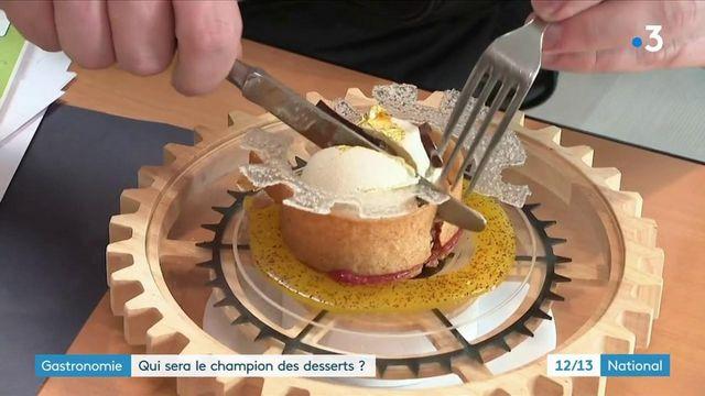 Gastronomie : dans les coulisses du concours des desserts