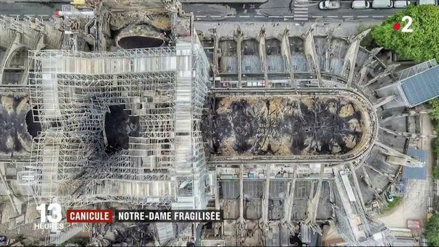 Notre-Dame de Paris : la structure, déjà fragile, menacée par la canicule