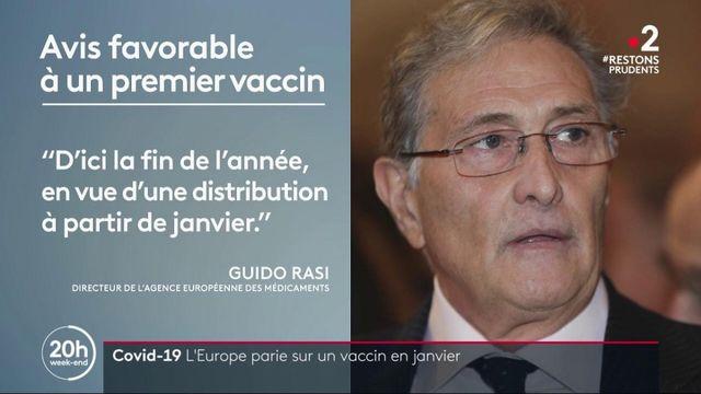 Vaccin contre le coronavirus : un avis favorable de l'Agence européenne du médicament d'ici la fin 2020