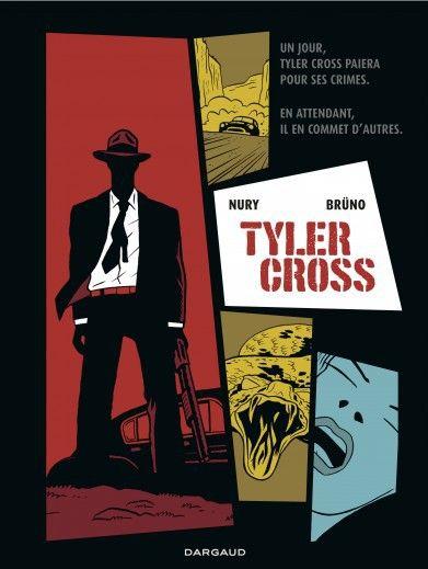 "Couverture de ""Tyler Cross"". Desins signés Brunö  (Dargaud)"