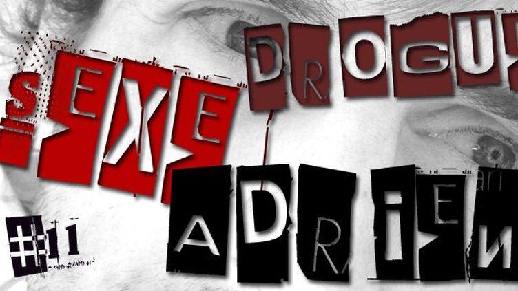 Sexe, drogue & Adrien 11  (France 3 Côte d'Azur)