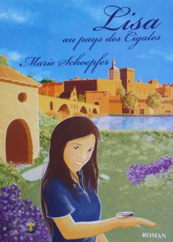 """""""Lisa au pays des cigales"""", premier tome des aventures de Lisa, paru en 2009  (Marie Schoepfer)"""