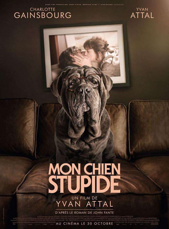 "L'affiche de ""Mon chein Stupide"" de Yvan Attal. (StudioCanal)"
