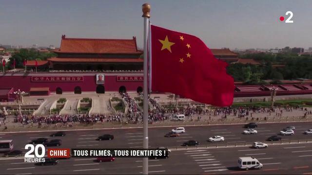 Chine : tous filmés, tous identifiées !