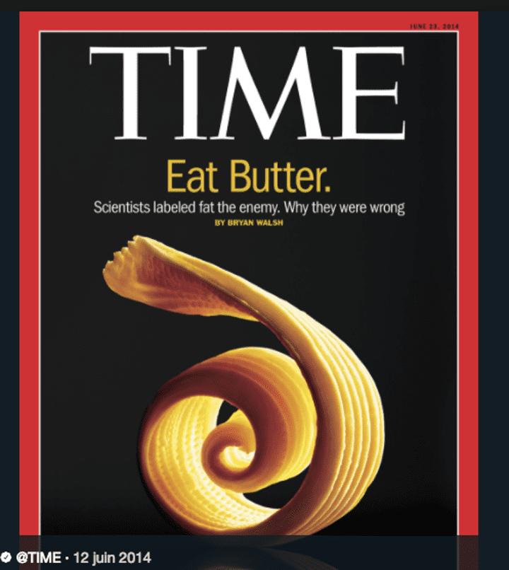 """""""Mangez du beurre"""", intime le magazine Time dans son édition du 12 juin 2014. (TIME MAGAZINE)"""