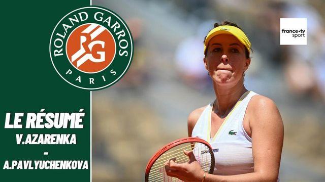 Les meilleurs moments du match Victoria Azarenka – Anastasia Pavlyuchenkova