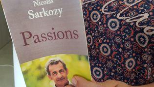 Passions, le nouveau livre de Nicolas Sarkozy sort ce jeudi 27 juin. (JEAN-FRANCOIS FREY / MAXPPP)