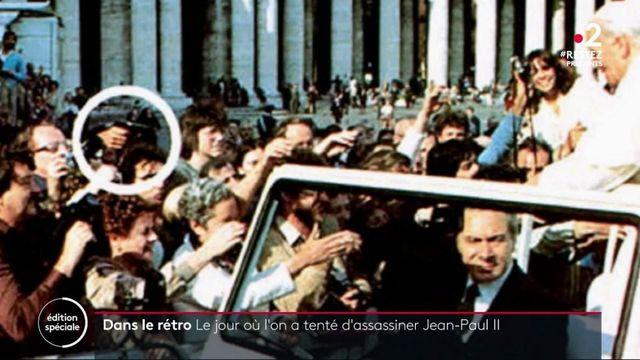 Dans le rétro : le jour où l'on a tenté d'assassiner Jean-Paul II
