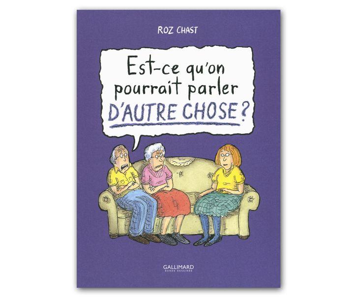 (Roz Chast / Gallimard)