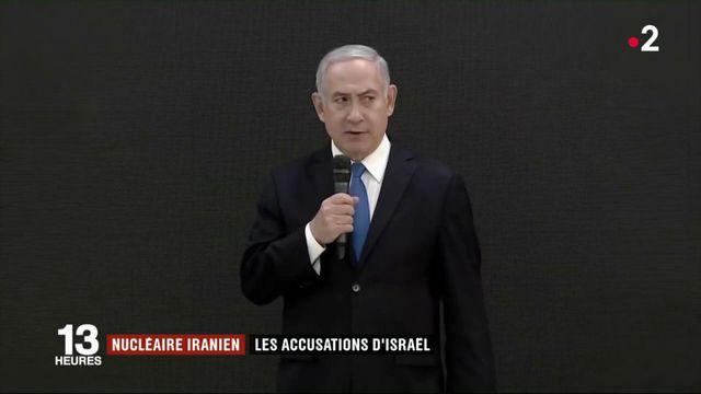 Nucléaire iranien : les accusations d'Israël