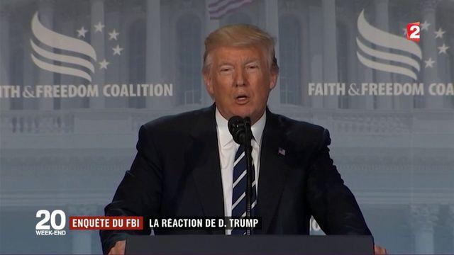 Enquête du FBI : la réaction de Donald Trump