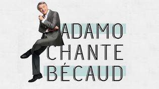 Adamo sort un album hommage à Gilbert Bécaud  (Polydor)
