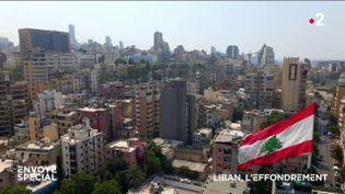 Envoyé spécial. Liban, l'effondrement (ENVOYÉ SPÉCIAL  / FRANCE 2)